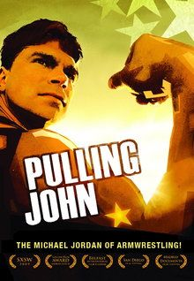 """""""Pulling John"""" (2010)  """"Pulling John"""" (2010) This sweat-drenched documentary follows John Brzenk, a living legend in the professional armwrestling world who has remained the undefeated champion for 25 years. Now at age 40, he faces two dangerous newcomers who want to dethrone him.   Not Rated   1 hr. 12 min."""