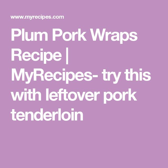 Recipes for leftover cooked pork loin
