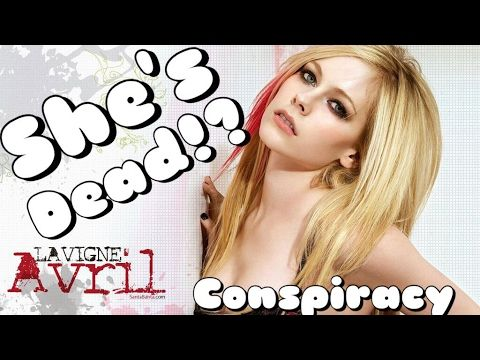 Avril Lavigne Is Dead | A Conspiracy Theory - YouTube
