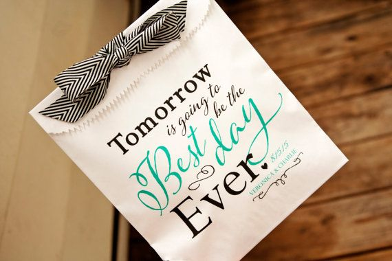 Tomorrow is Going to be the Best Day Ever - Candy Favor Bag - Printed Wax Lined Paper Bags - 25 White Favor Bags included