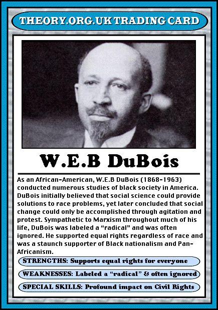 W. E. B. DuBois - Theory.org.uk trading cards
