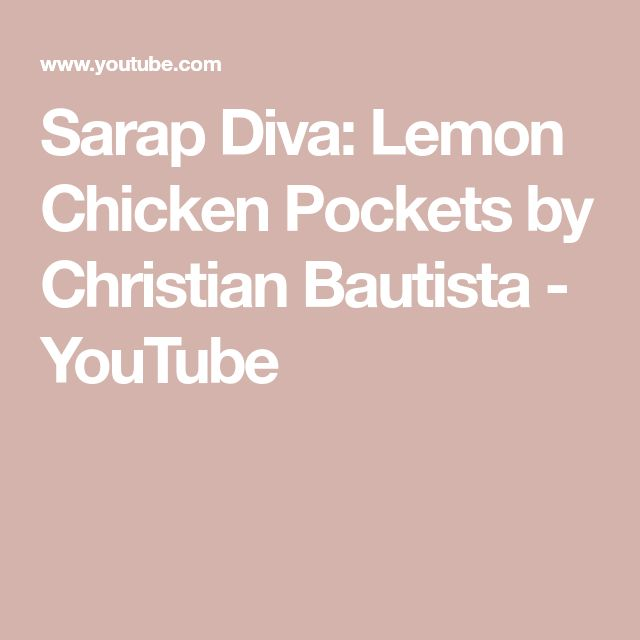 Sarap Diva: Lemon Chicken Pockets by Christian Bautista - YouTube