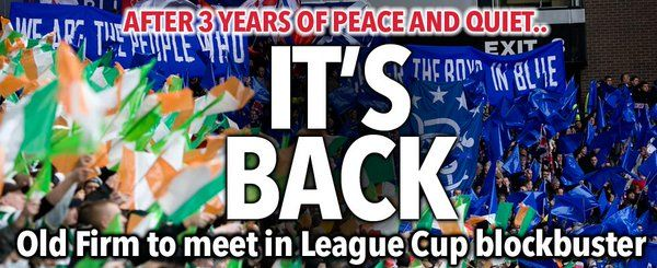 The old firm are back! game on for @celticfc v @rangersfc in cup ...