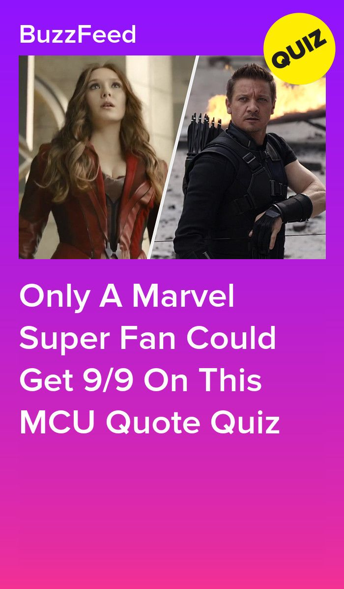 Can You Figure Out Which Character Said These Marvel Film Quotes Marvel Quiz Movie Quizzes Avengers Quiz