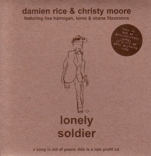 2004 Damien Rice & Christy Moore - Lonely Soldier (Single) [Damien Rice Music DRM007CD] #albumcover