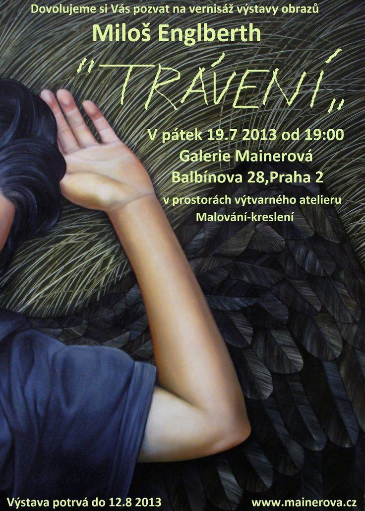 Exhibition of Miloš Englberth in Gallery Mainerova