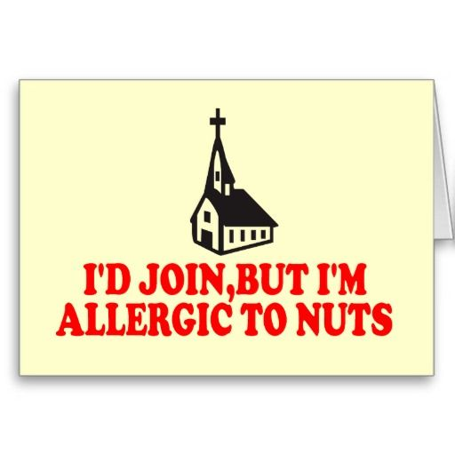 Atheist | funny atheist joke cards for athiests with an allergy a nut allergy if ...