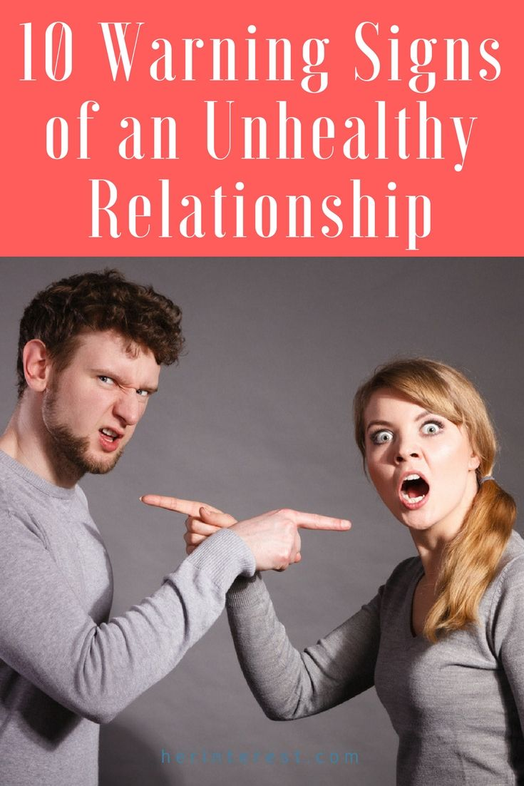 10 Warning Signs of an Unhealthy Relationship | Unhealthy