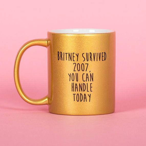 Gold mug Britney Spears you can handle today 2007 - Funny mug - Rude mug - Mug…