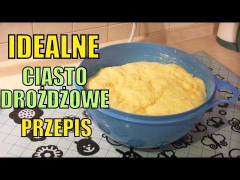 (2) Przepis na IDEALNE ciasto drożdżowe - YouTube