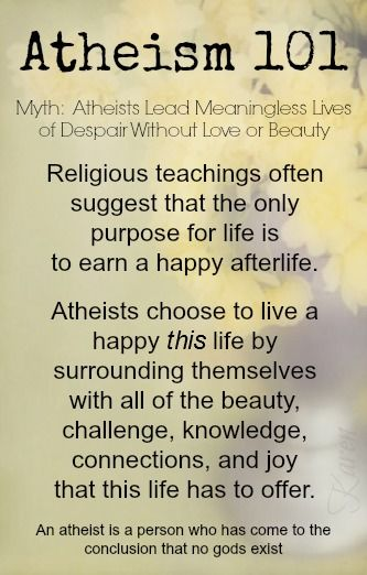 Atheism 101, Atheist myths by Karen, Atheists can not know beauty or joy
