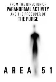 Area 51 (2015) Three young conspiracy theorists attempt to uncover the mysteries of Area 51, the government's secret location rumored to have hosted encounters with alien beings. What they find at this hidden facility exposes unimaginable secrets.
