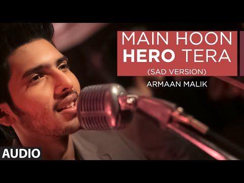 Main Hoon Hero Tera (Sad) Lyrics - Hero | Armaan Malik http://tjdb.in/l604 #music #armaan #heromovie