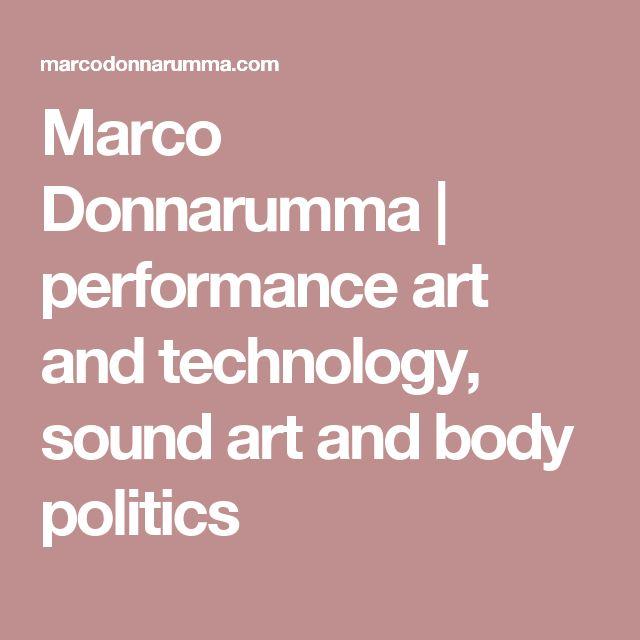 Marco Donnarumma | performance art and technology, sound art and body politics