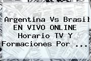 http://tecnoautos.com/wp-content/uploads/imagenes/tendencias/thumbs/argentina-vs-brasil-en-vivo-online-horario-tv-y-formaciones-por.jpg Eliminatorias 2018. Argentina vs Brasil EN VIVO ONLINE horario TV y formaciones por ..., Enlaces, Imágenes, Videos y Tweets - http://tecnoautos.com/actualidad/eliminatorias-2018-argentina-vs-brasil-en-vivo-online-horario-tv-y-formaciones-por/