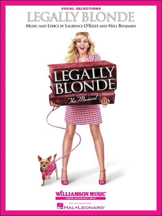 best legally blonde images legally blonde the  legally blonde the broadway musical vocal selections