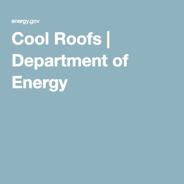 Cool Roofs | Department of Energy