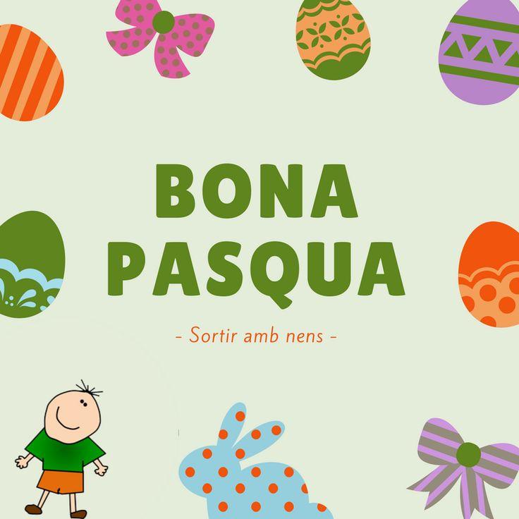 Bona Pasqua!  #sortirambnens #ambnens #SetmanaSantaambnens #nens #activitatsfamiliars