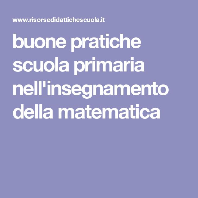 buone pratiche scuola primaria nell'insegnamento della matematica