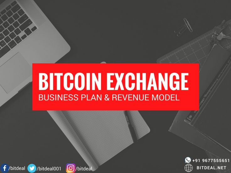 Find out the best business plan to meet all your bitcoin exchange business struggles!