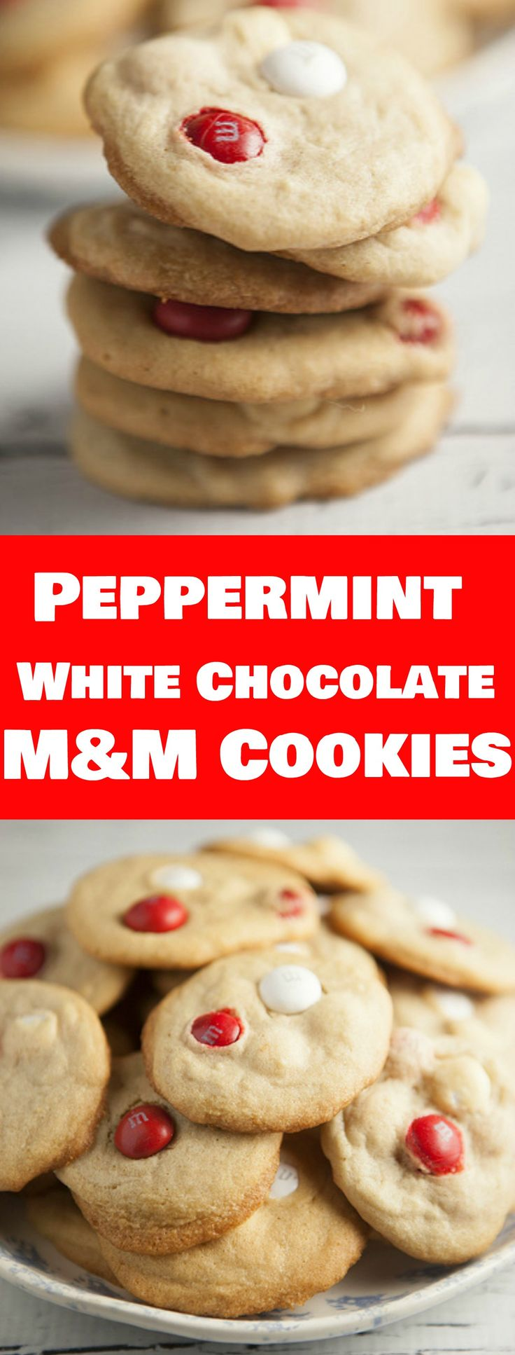 Peppermint White Chocolate M&M Cookies | Recipe | White chocolate ...