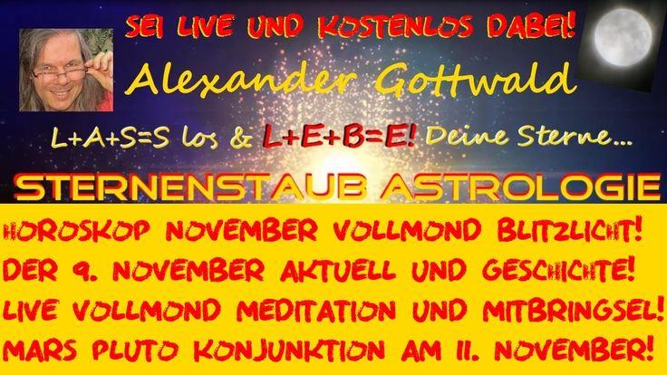 Astrologie Gratis LIVE Horoskope 9. November Vollmond Meditation 2014