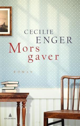 Mors gaver - Cecilie Enger - Innbundet (9788205455603) » Bokkilden