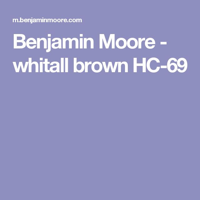 Benjamin Moore - whitall brown HC-69