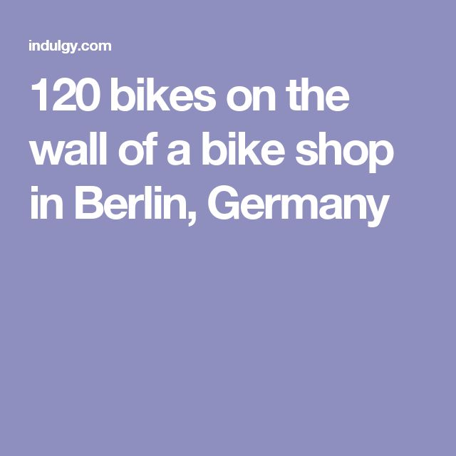 120 bikes on the wall of a bike shop in Berlin, Germany