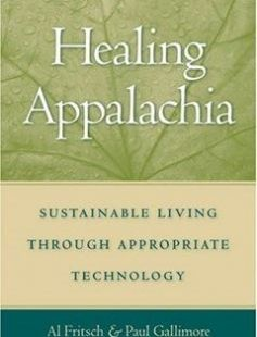 Healing Appalachia Sustainable Living Through Appropriate Technology free download by Albert J. Fritsch Paul Gallimore ISBN: 9780813191775 with BooksBob. Fast and free eBooks download.  The post Healing Appalachia Sustainable Living Through Appropriate Technology Free Download appeared first on Booksbob.com.