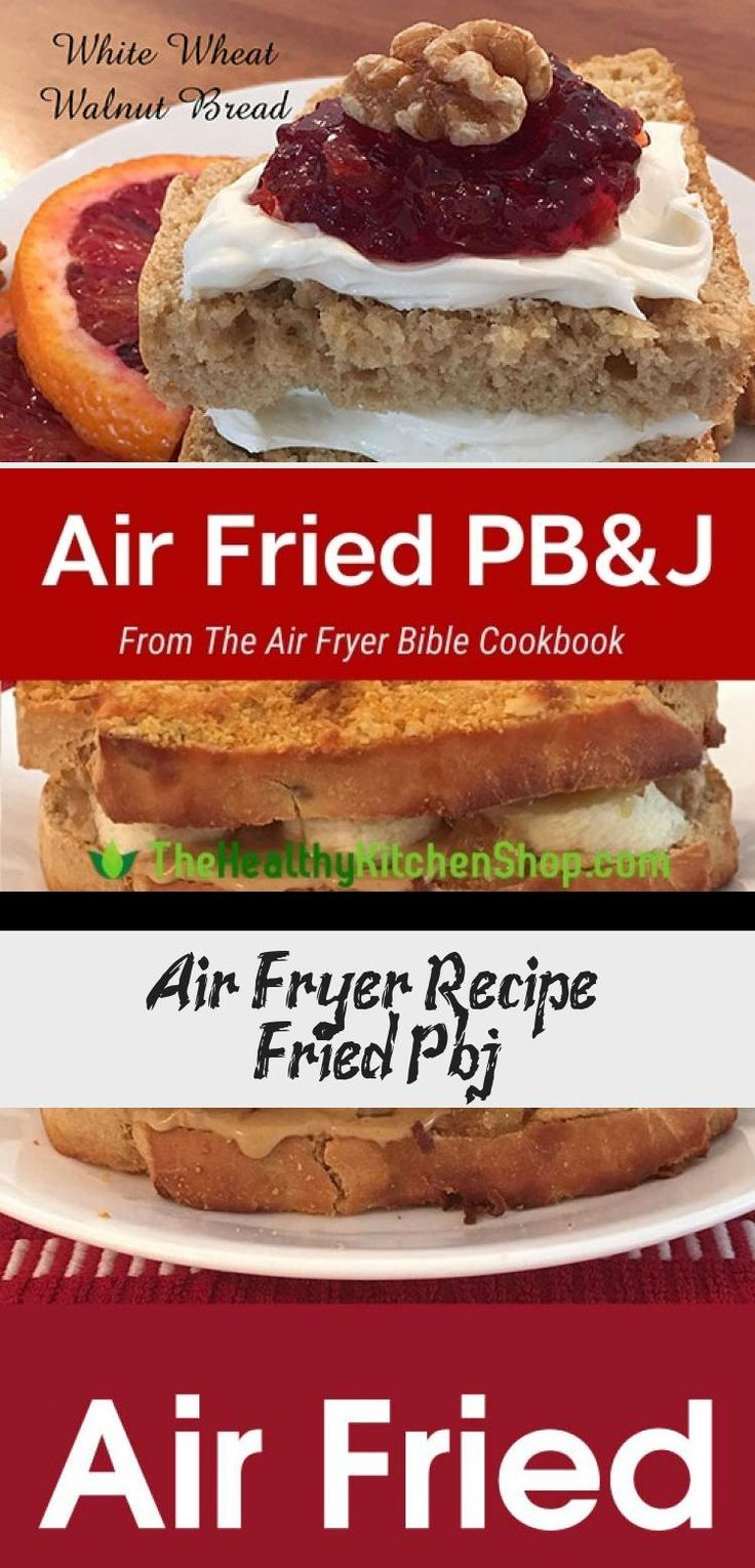 Air Fryer Recipe Air Fried PB&J AirFryingRecipesChicken
