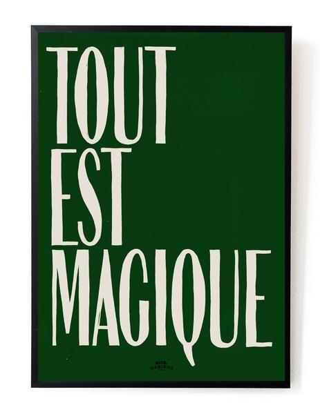 HOTEL MAGIQUE Green Tout est  Magique art print SHOP ONLINE