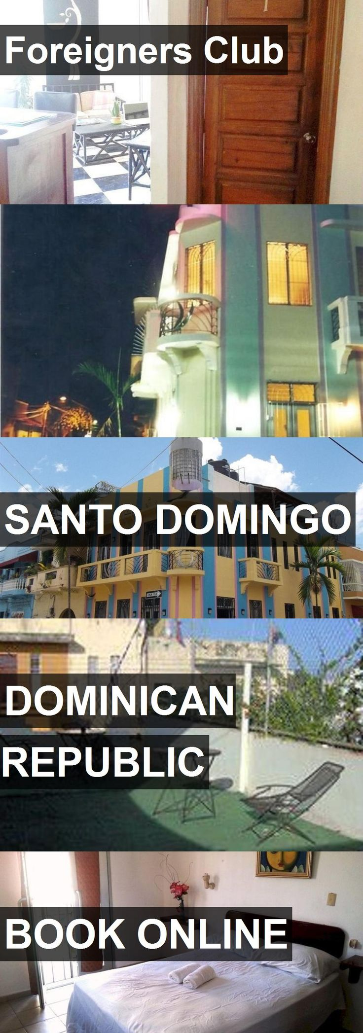 Hotel Foreigners Club in Santo Domingo, Dominican Republic. For more information, photos, reviews and best prices please follow the link. #DominicanRepublic #SantoDomingo #ForeignersClub #hotel #travel #vacation