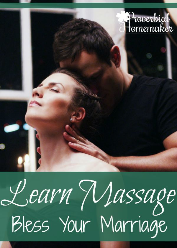 Learn Massage to Bless Your Marriage - http://www.proverbialhomemaker.com/learn-massage-to-bless-your-marriage.html