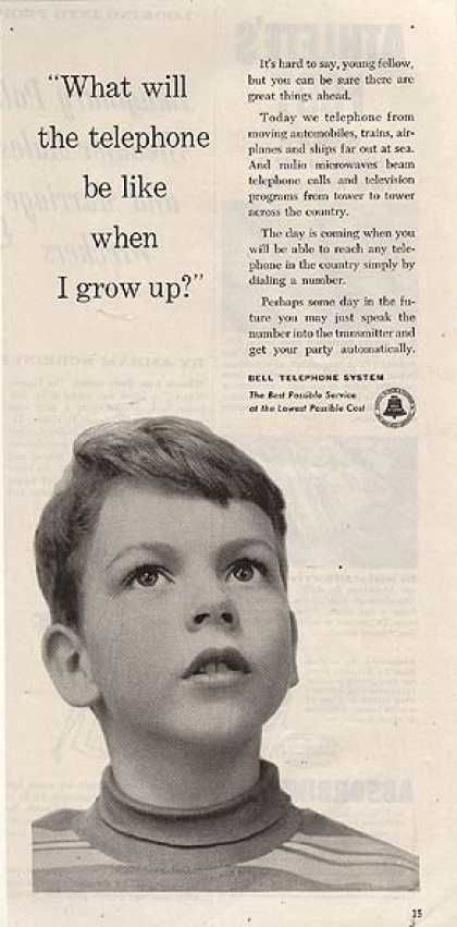 """Bell's """"What will the telephone be like when I grow up?"""" (1953)          (Beyond your wildest dreams)"""