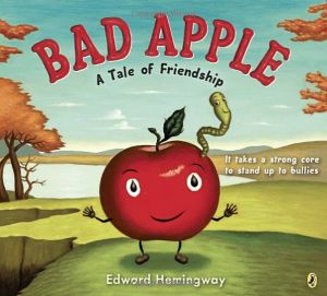 Bad Apple: A Tale of Friendship and other great books about apples!