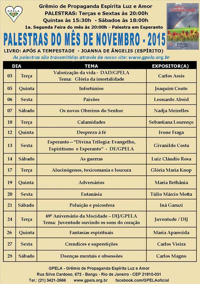 Calendário de Palestras Públicas do GPELA Novembro de 2015 – Bangu – RJ - http://www.agendaespiritabrasil.com.br/2015/10/30/calendario-de-palestras-publicas-do-gpela-novembro-de-2015-bangu-rj/