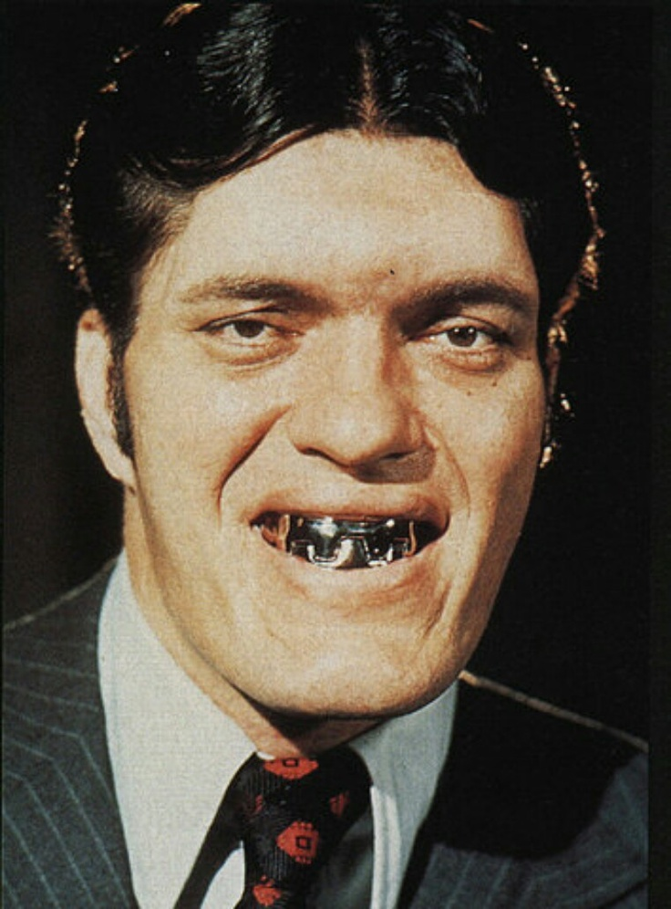 Jaws from the James Bond 007 movies. He is my favorite James Bond villian with stainless steel teeth.