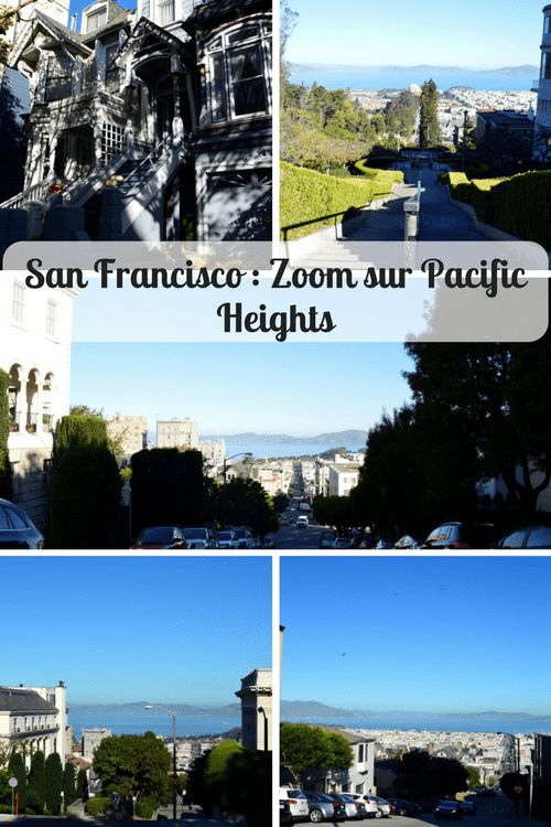 San Francisco : Zoom sur Pacific Heights * * * #SanFrancisco #PacificHeights