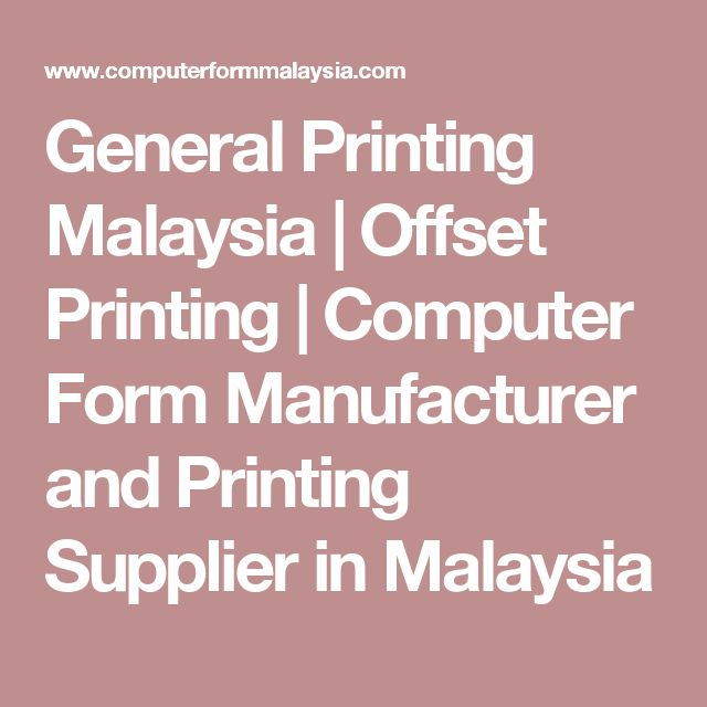 The 44 best general printing images on pinterest brochures general printing malaysia offset printing computer form manufacturer and printing supplier in malaysia reheart Gallery