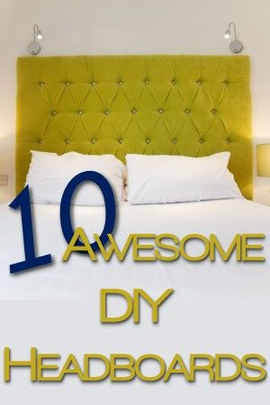 Creating your own #DIY #headboard isn't really hard. Here are 10 awesome headboard designs!