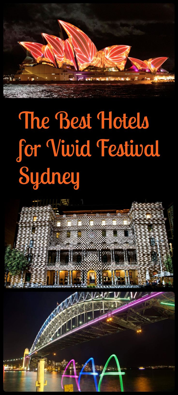 Sydney's stunning festival of light Vivid is a winter favourite. Here are some of the best hotels with a (spectacular) view to stay in.