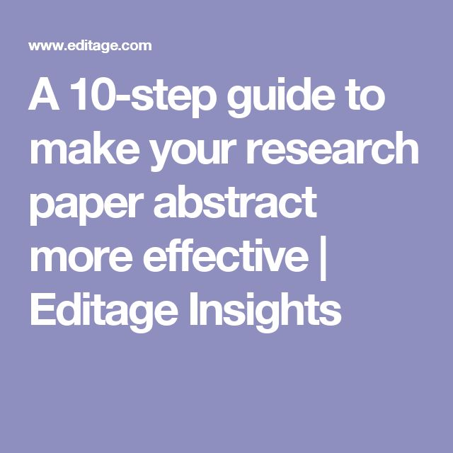 A 10-step guide to make your research paper abstract more effective | Editage Insights