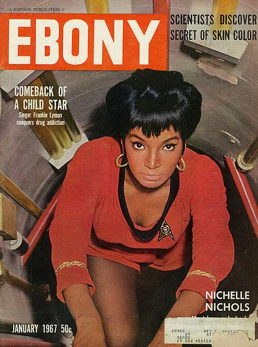 Star Trek's Nichelle Nichols on Cover of Ebony Magazine, 1967 | Flickr - Photo Sharing!