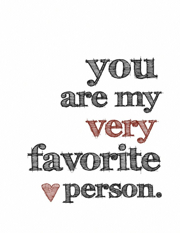 Cute You 39 Re My Favorite Quote