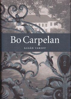 Bo Carpelan: Kesän varjot, Otava, 2005