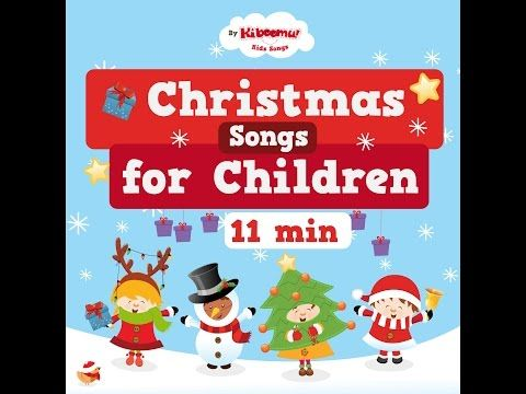 Best Christmas Songs for Children Collection | Christmas Carols for Kids - YouTube
