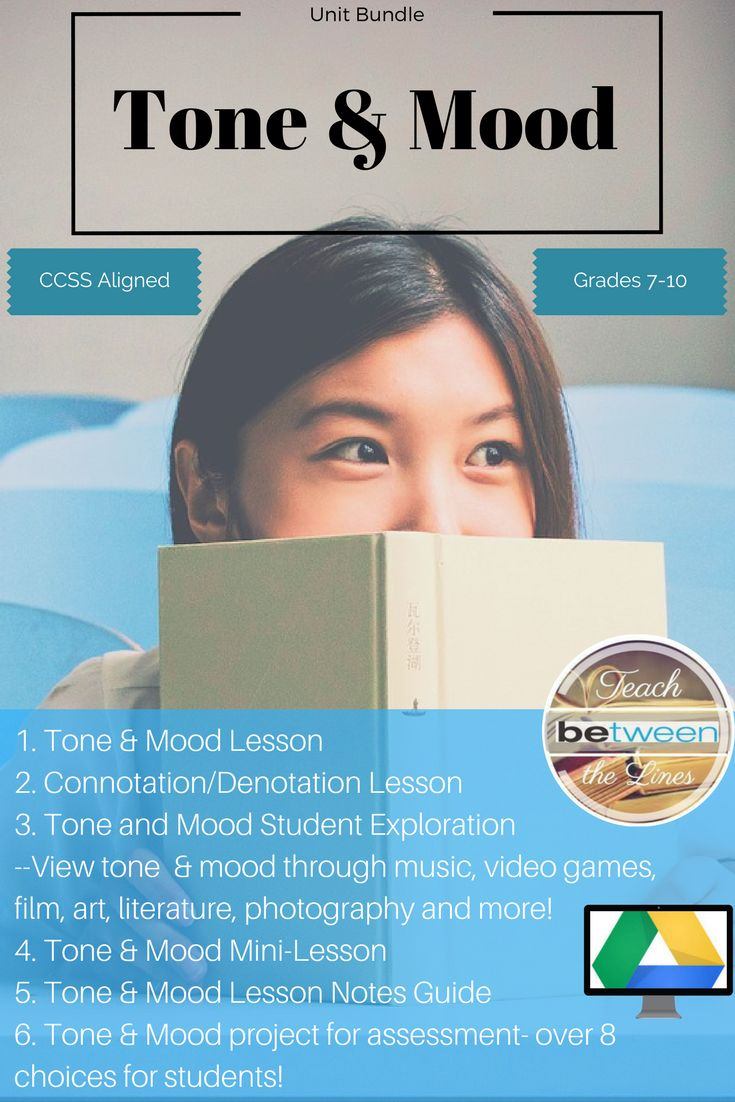 This complete unit bundle will teach your students how to understand the complex topic of tone and mood in literature!  1.	Lesson on Tone and Mood 2.	Lesson on Connotation/Denotation 3.	Tone and Mood Exploration through music, video games, film, art, literature, photography, and memes! 4.	Tone and Mood Mini-Lesson 5.	Tone and Mood Notes 6.	Tone and Mood Project- over 8 choices for summative assessments! 7.	Bell Ringer Activities- for each day of the unit! #middleschoollanguagearts…