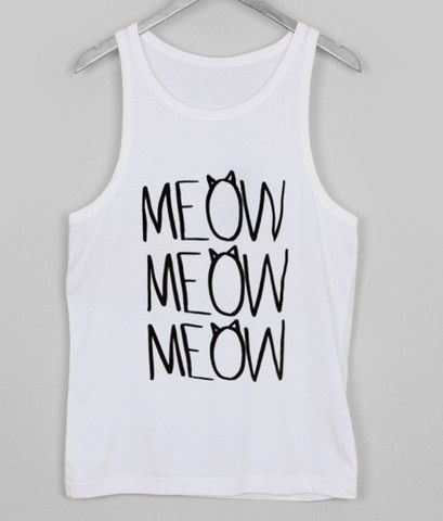 meow meow meow Tank top #tanktop #tank #top #tanks #tops #clothing #cloth #topsandtee