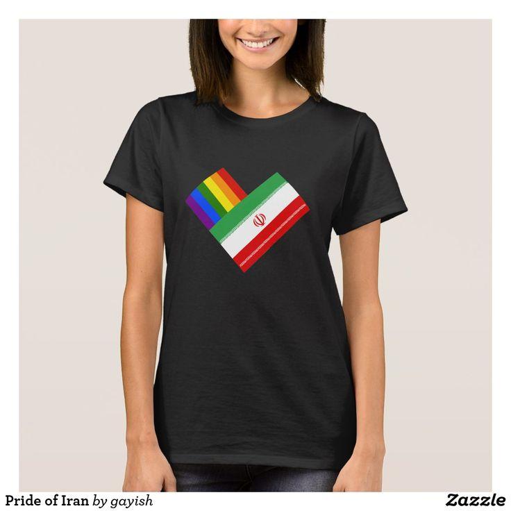Pride of Iran T-Shirt.  #pride #gayiran #gaypride #flag #iranian #iran